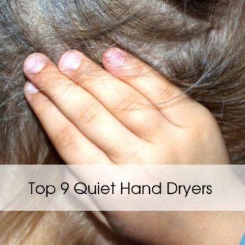 Top 9 Quiet Hand Dryers